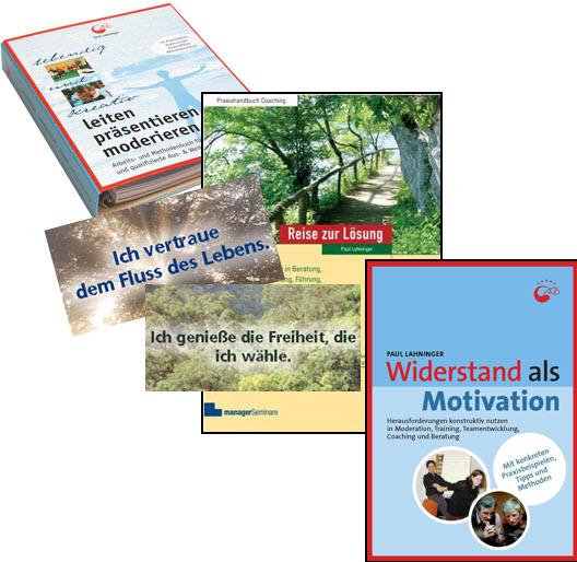 Widerstand als Motivation, Reise zur Lösung, leiten - präsentieren - moderieren, Wohltuende Leitsätze - Fachbücher von Paul Lahninger