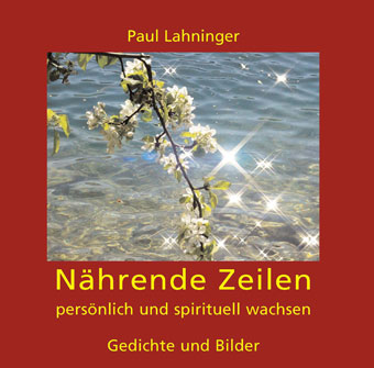 Gedichte und Bilder von Paul Lahninger