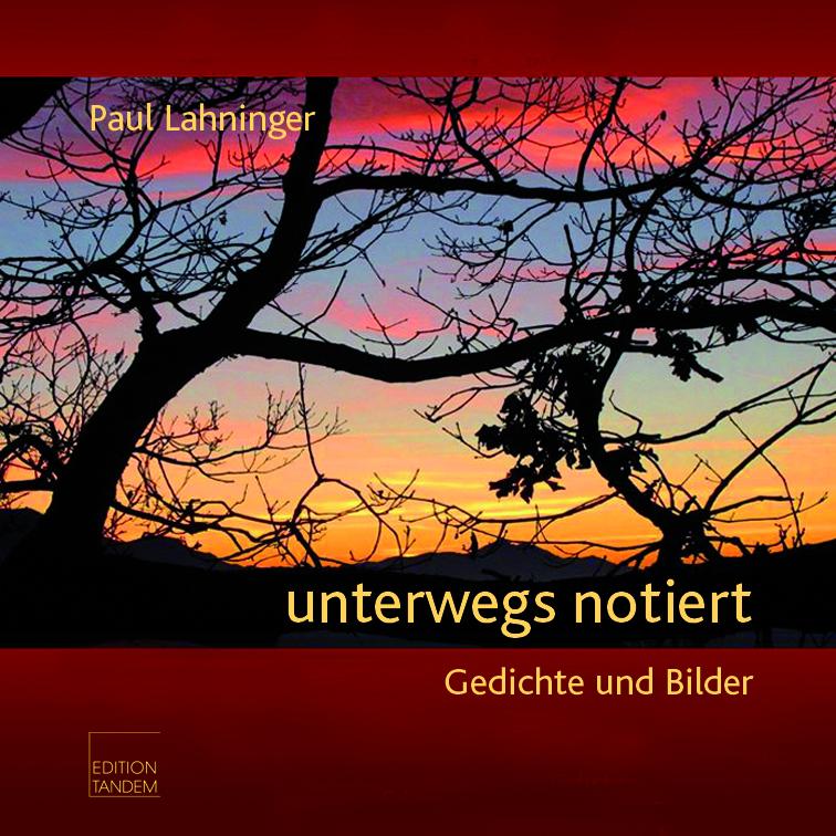 """Das Titelbild vom Buch """"unterwegs notiert"""" von Paul Lahninger"""